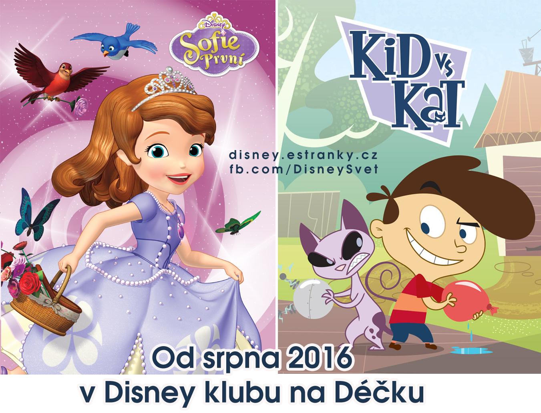Sofie První a Kid vs Kat od srpna 2016