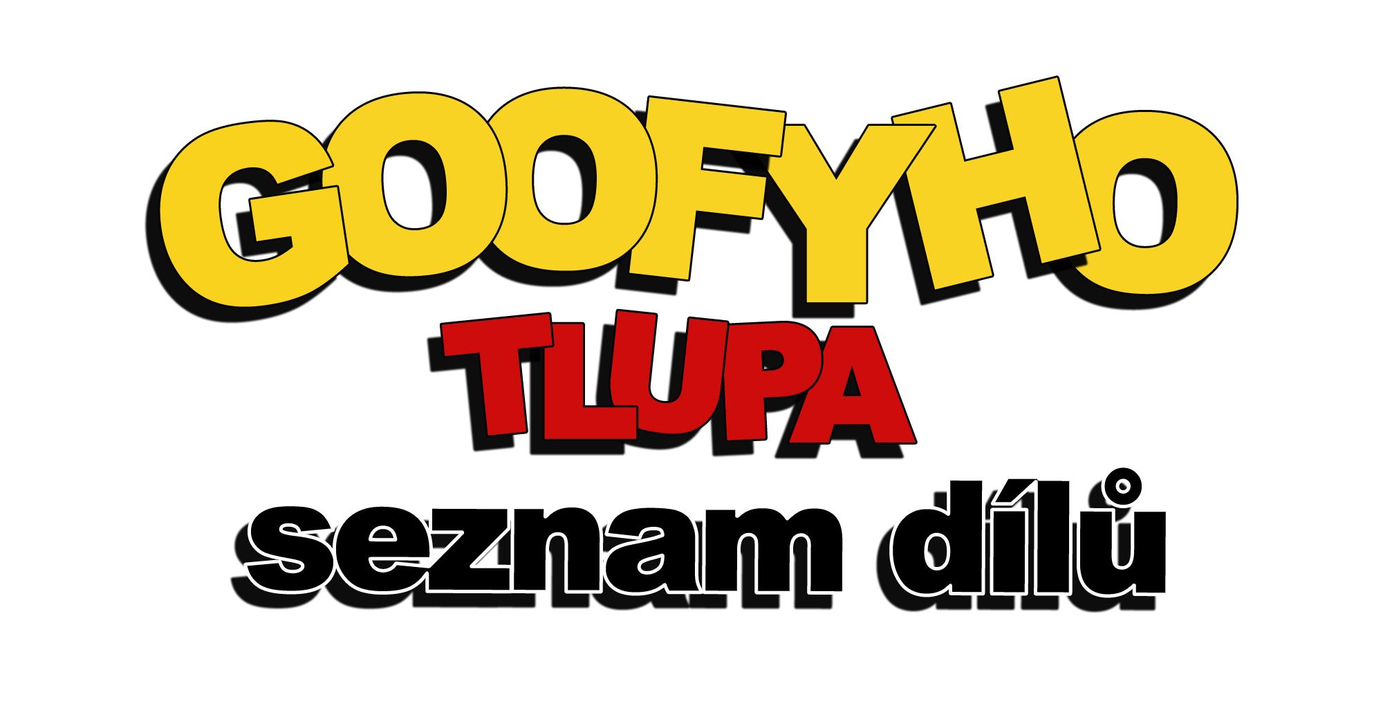 Seznam dílů Goofyho tlupa